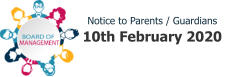 Notice to Parents / Guardians 10th February 2020